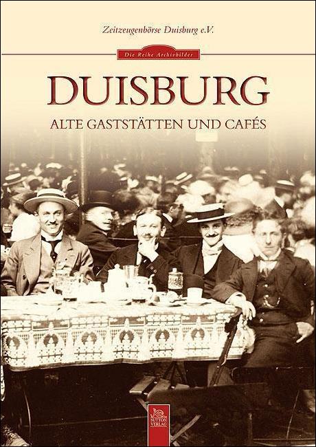 """Zeitzeugenbörse Duisburg e. V. streifte durch """"Alte Gaststätten und Cafés"""""""