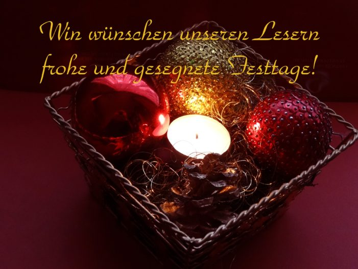 Wir wünschen unseren Lesern frohe und gesegnete Weihnachten!