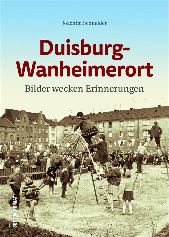 Joachim Schneider beim Sutton Verlag: Drittes Buch über Wanheimerort