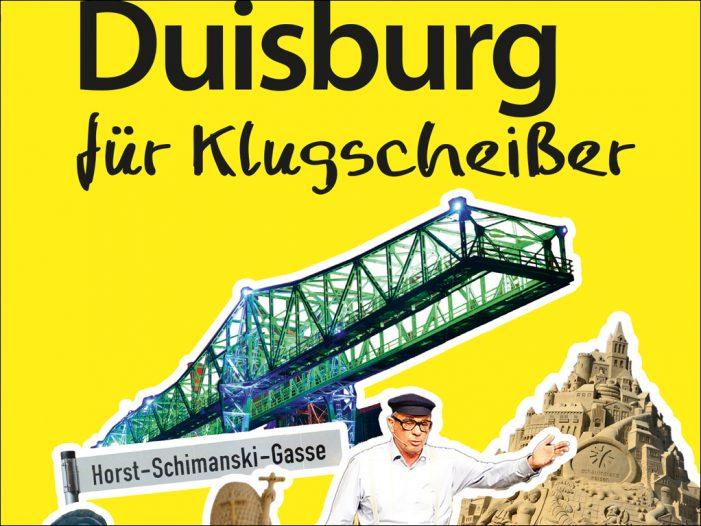 """Lehrreiche Lektüre auch für Kenner: """"Duisburg für Klugscheißer"""""""