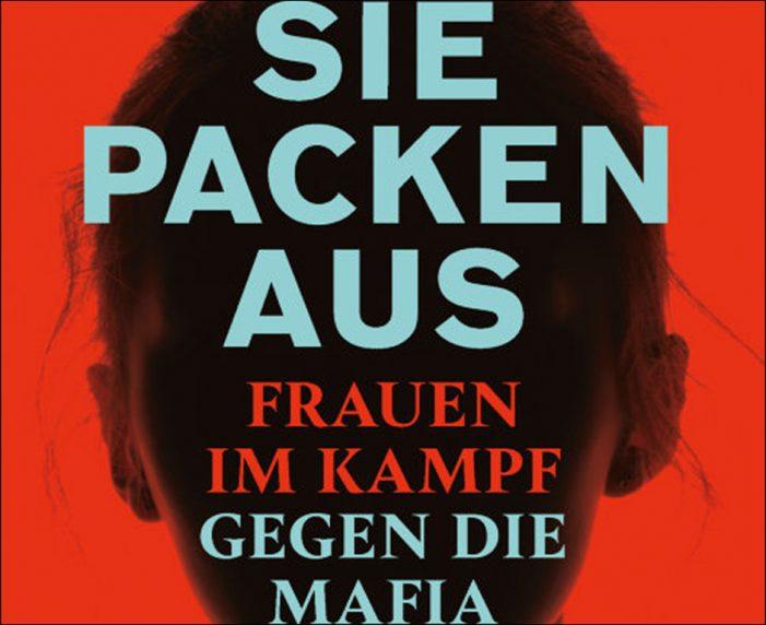 """Mafia-Morde von Duisburg: """"Sie packen aus – Frauen im Kampf gegen die Mafia"""""""