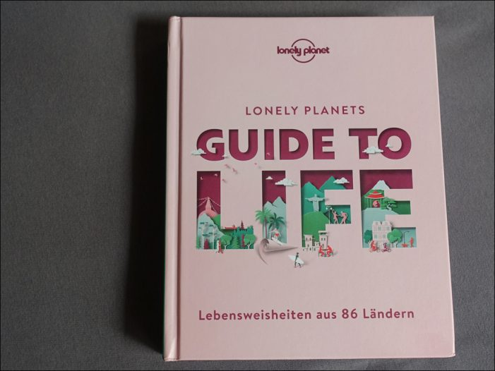 """Lesetipp: Lonely Planets """"Guide to Life"""" von MairDumont"""