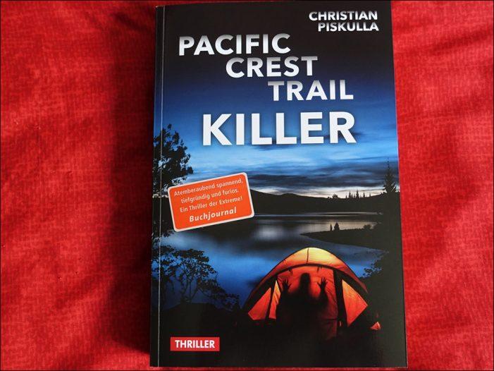 """Spannende Krimi-Lektüre: """"Pacific Crest Trail Killer"""" von Christian Piskulla"""
