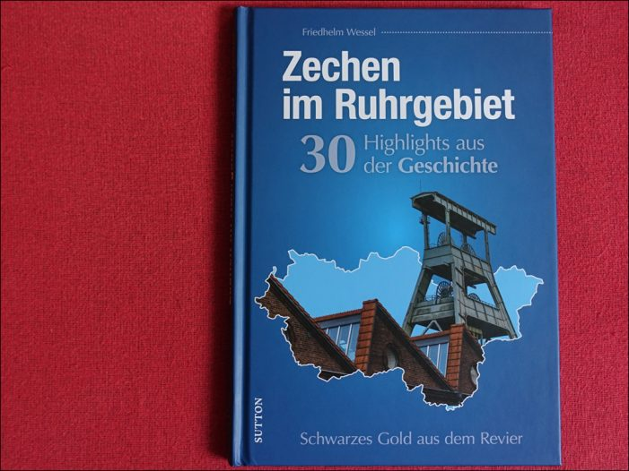 """Lektüretipp: Friedhelm Wessels """"Zechen im Ruhrgebiet"""" im Sutton Verlag"""