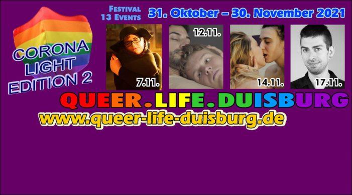 Homosexuelle Kultur in Duisburg: 33. Festival QUEER.LIFE.DUISBURG 2021